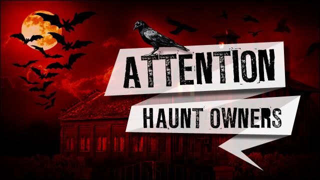 Attention California Haunt Owners